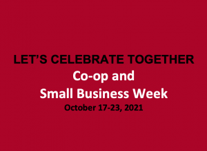 Let's Celebrate Together: Co-op and Small Business Week @ Wellington, Abram-Village